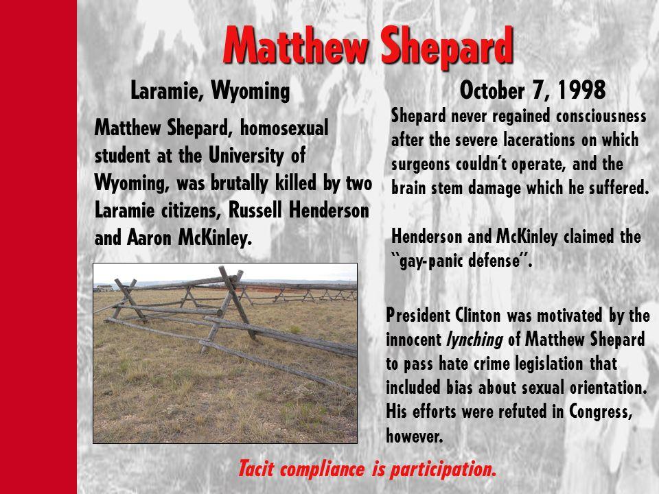 Matthew Shepard Laramie, Wyoming October 7, 1998