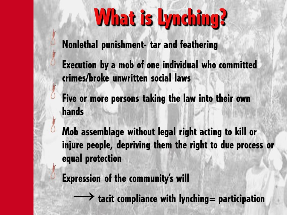 What is Lynching Nonlethal punishment- tar and feathering