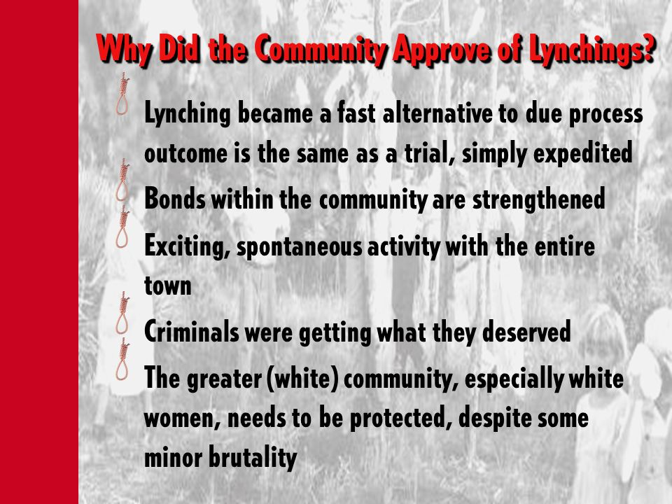 Why Did the Community Approve of Lynchings