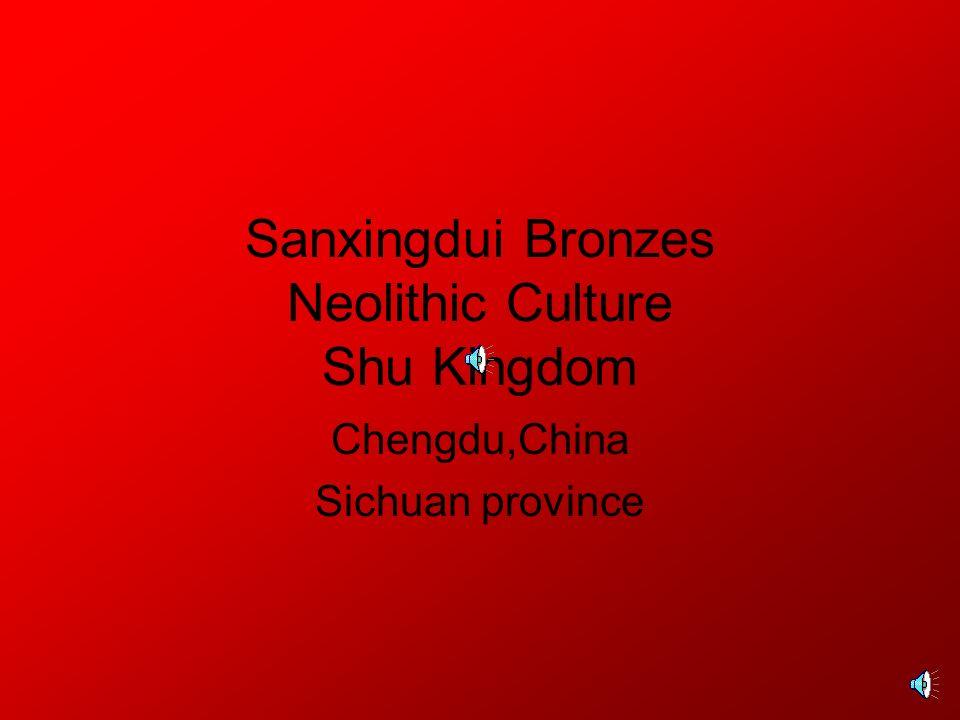 Sanxingdui Bronzes Neolithic Culture Shu Kingdom