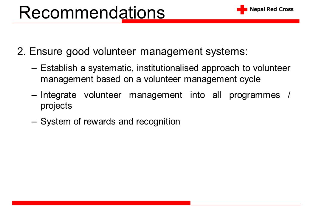 Recommendations 2. Ensure good volunteer management systems: