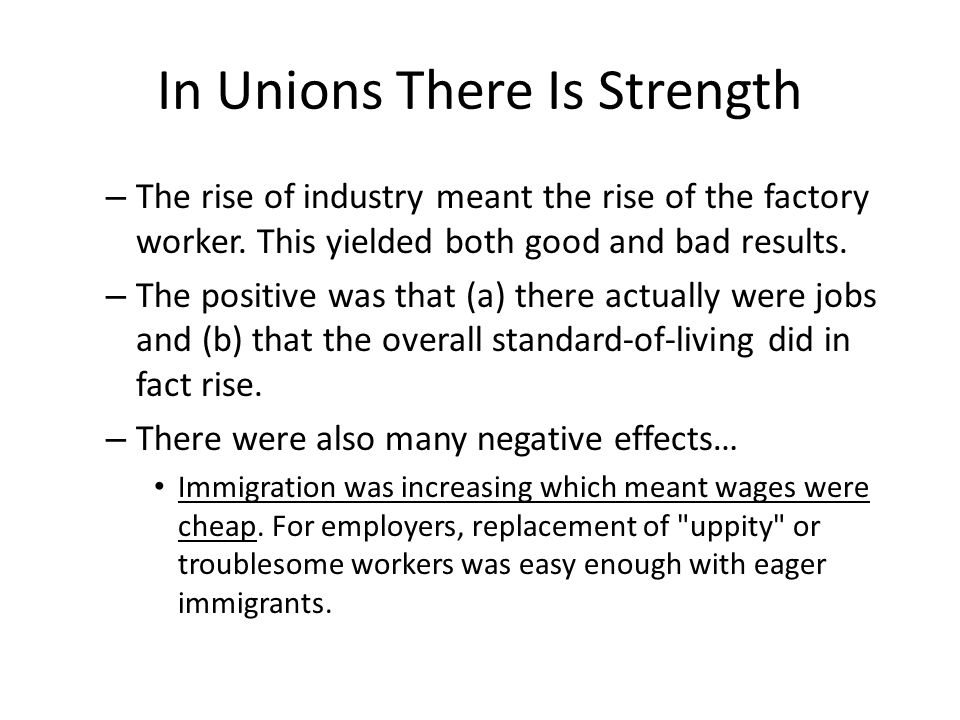 In Unions There Is Strength