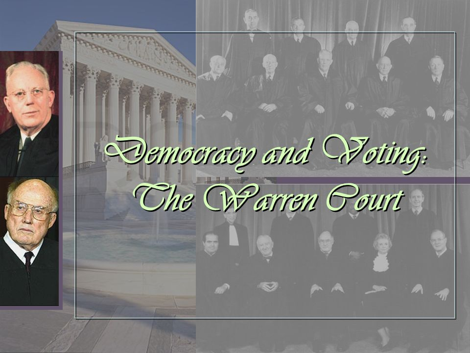 Democracy and Voting: The Warren Court