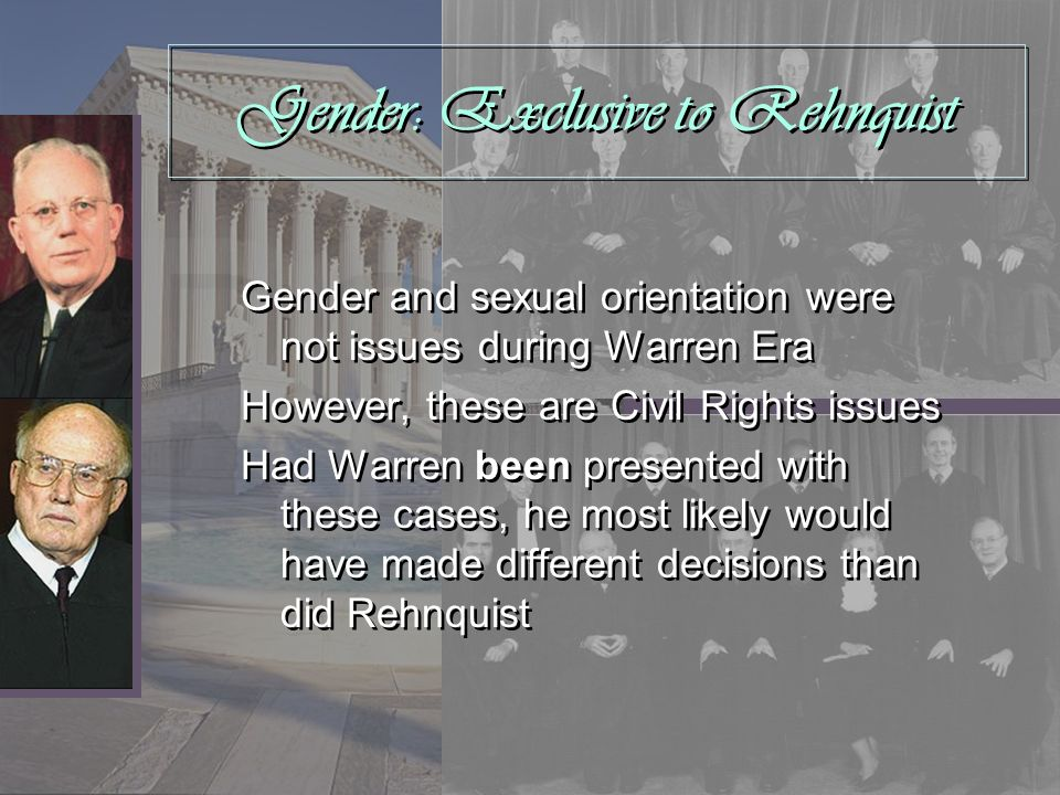 Gender: Exclusive to Rehnquist