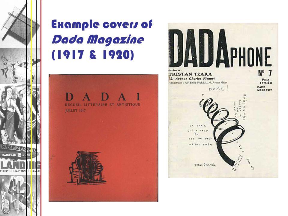 Example covers of Dada Magazine (1917 & 1920)