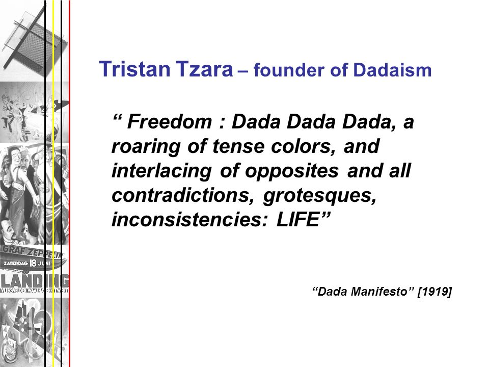 Tristan Tzara – founder of Dadaism