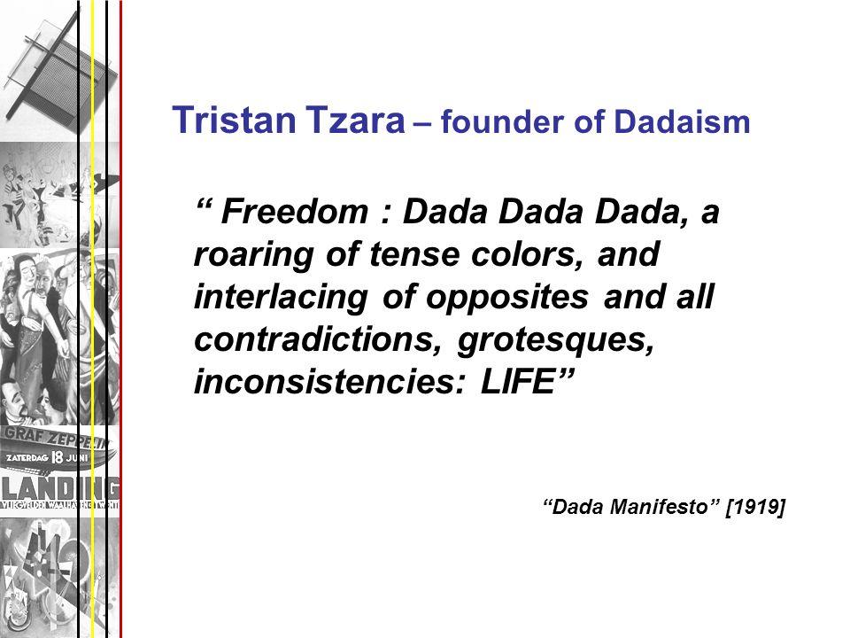 Tristan Tzara – founder of Dadaism