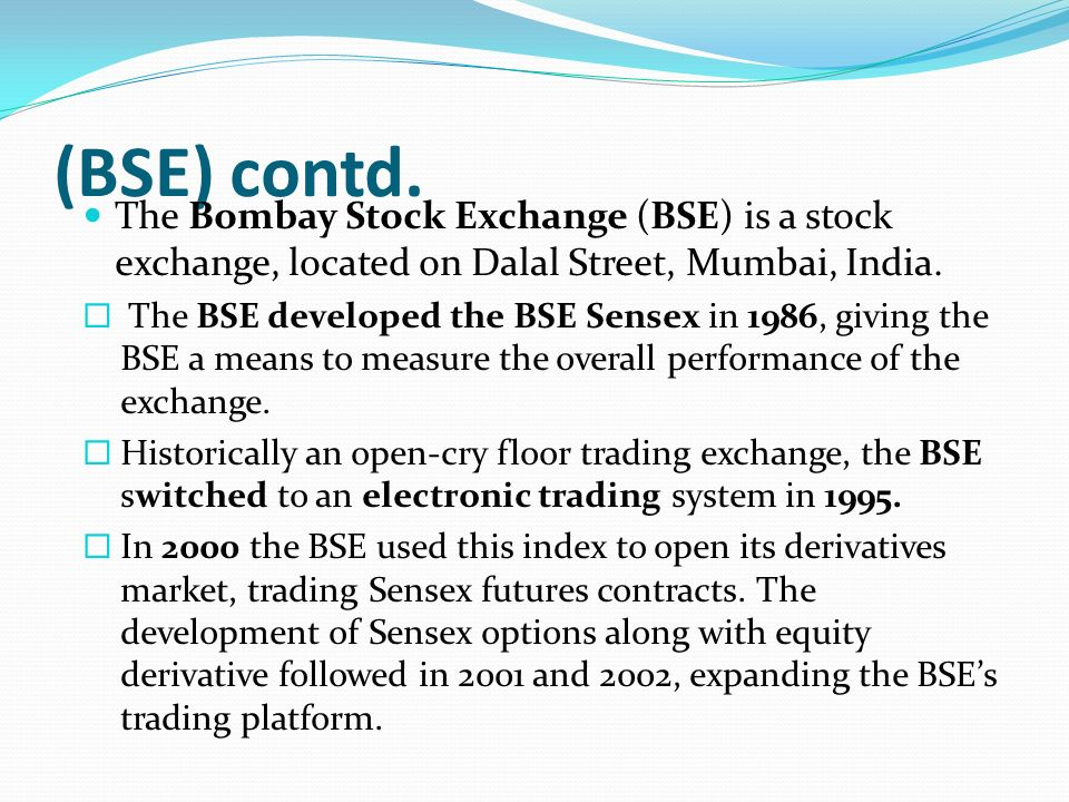 essay on bombay stock exchange Bombay stock exchange indian stock market is one of the oldest in asia its history dates back to nearly 200 years ago the earliest.