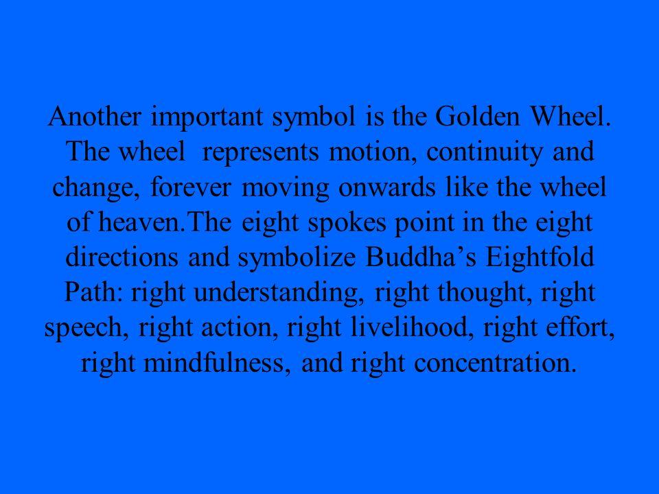 Another important symbol is the Golden Wheel
