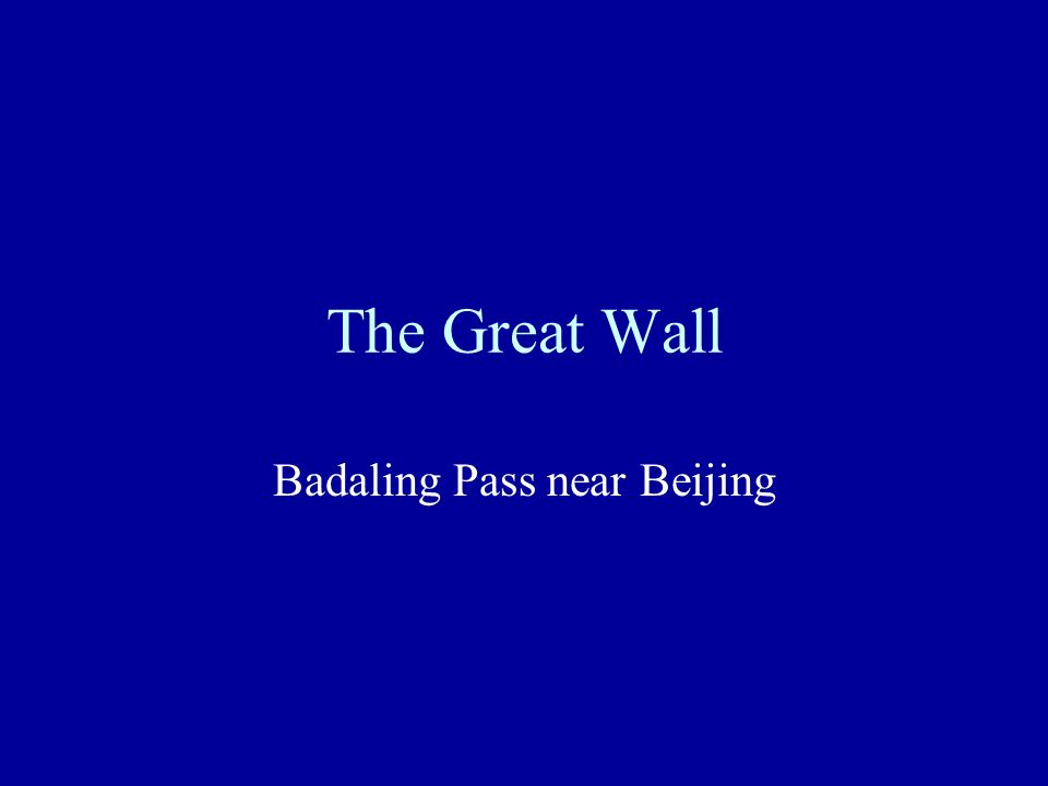 Badaling Pass near Beijing
