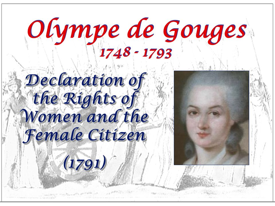 Declaration of the Rights of Women and the Female Citizen
