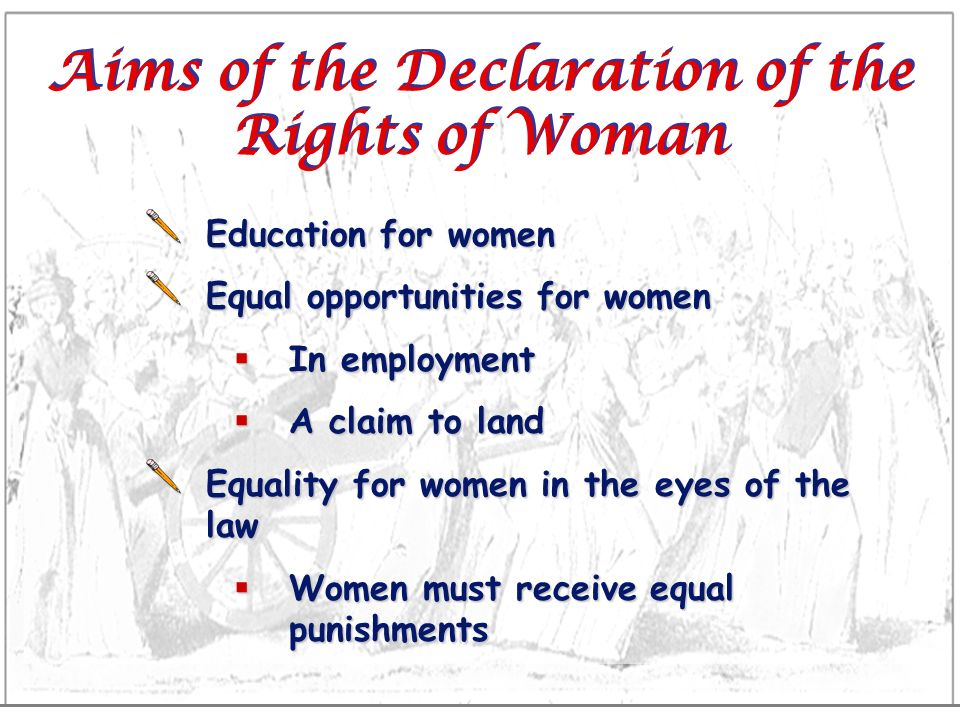 Aims of the Declaration of the Rights of Woman
