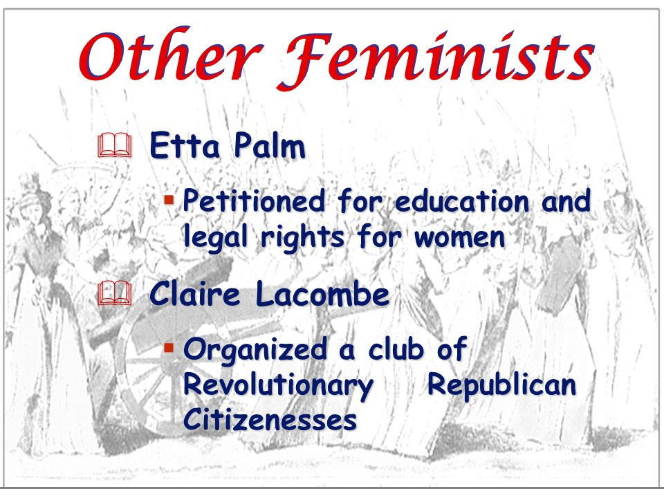 Other Feminists Etta Palm Claire Lacombe