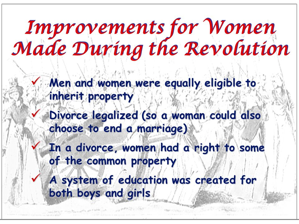 Improvements for Women Made During the Revolution