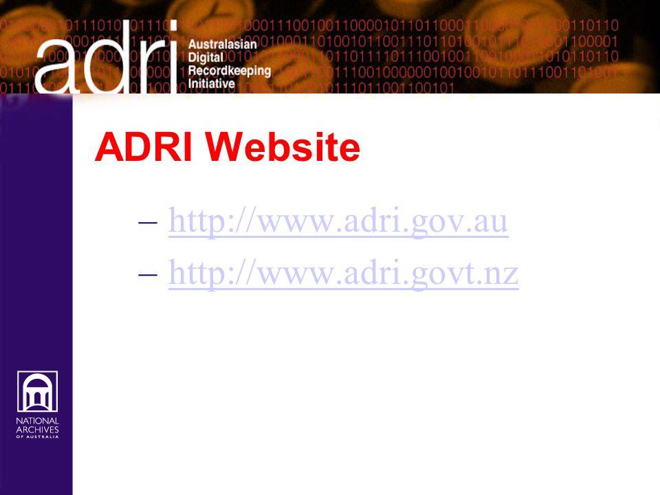 ADRI Website http://www.adri.gov.au http://www.adri.govt.nz