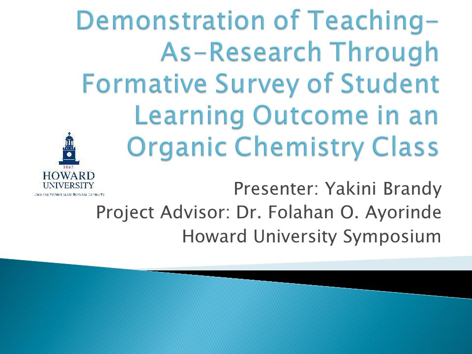 Demonstration of Teaching-As-Research Through Formative Survey of Student Learning Outcome in an Organic Chemistry Class