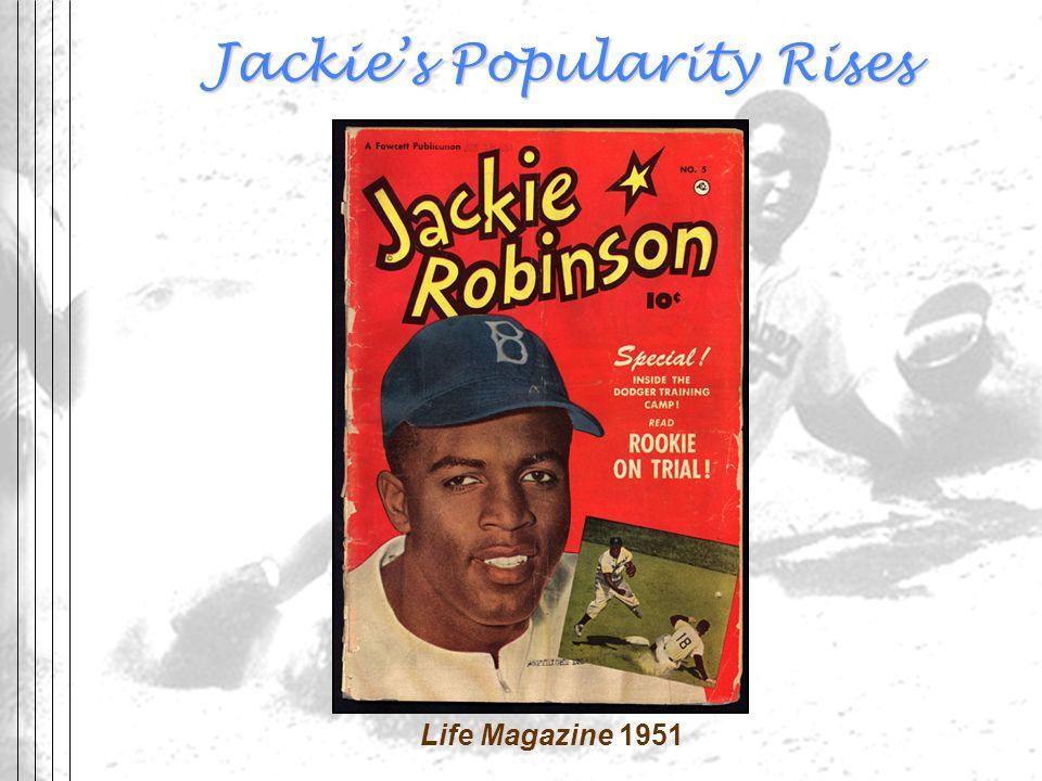 Jackie's Popularity Rises