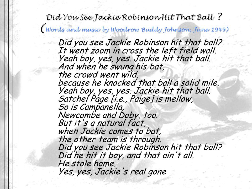 Did You See Jackie Robinson Hit That Ball