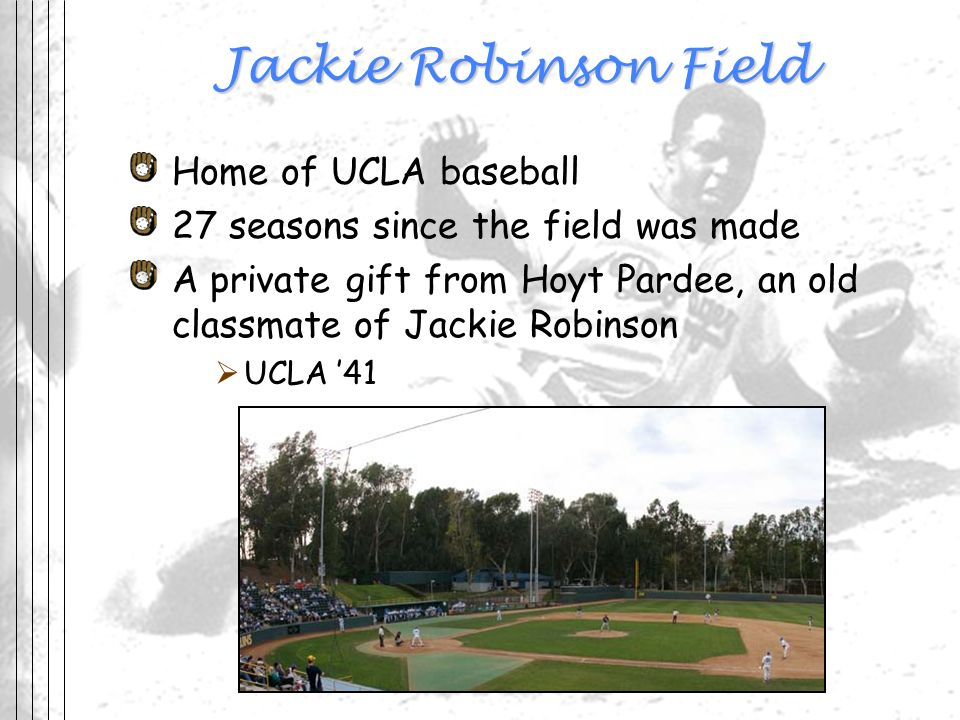 Jackie Robinson Field Home of UCLA baseball