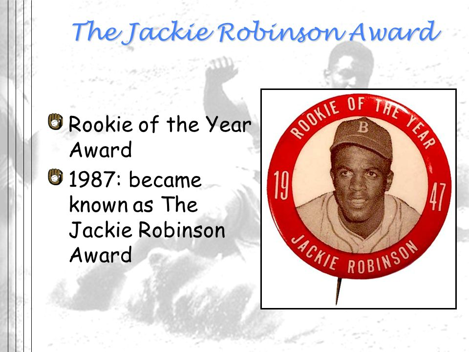 The Jackie Robinson Award