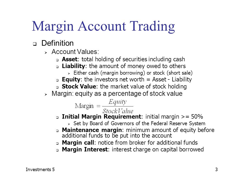 Definition of 'Margin Trading'