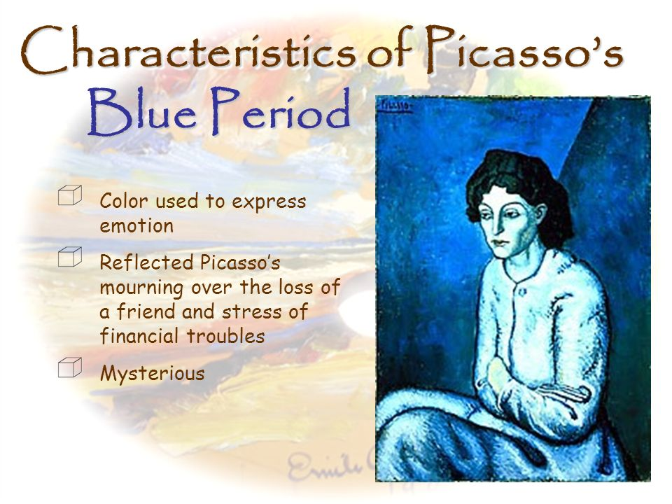 Characteristics of Picasso's Blue Period