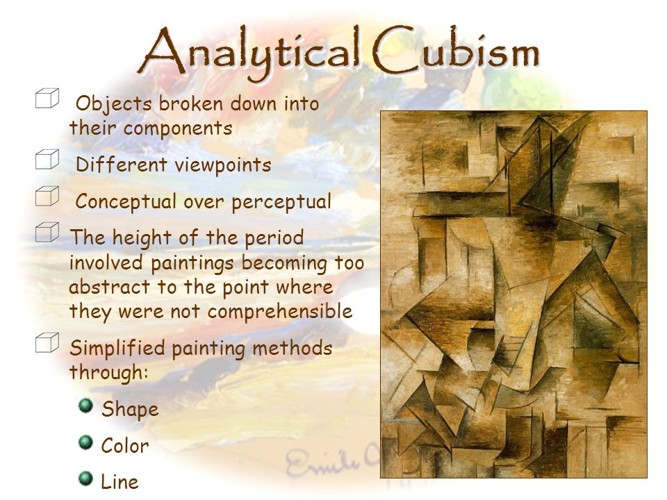 Analytical Cubism Objects broken down into their components
