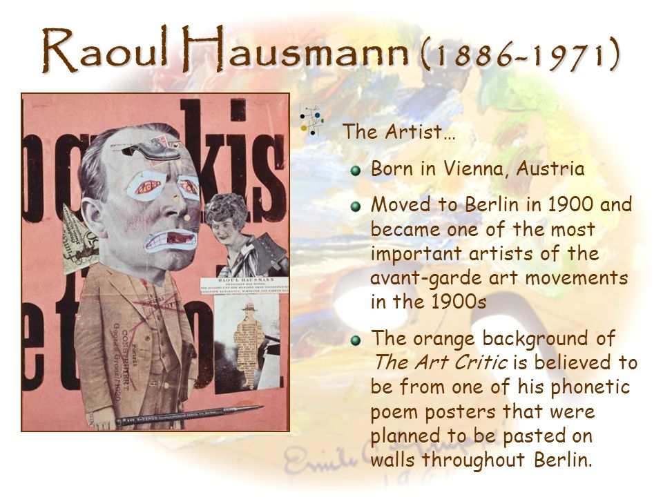 Raoul Hausmann (1886-1971) The Artist… Born in Vienna, Austria
