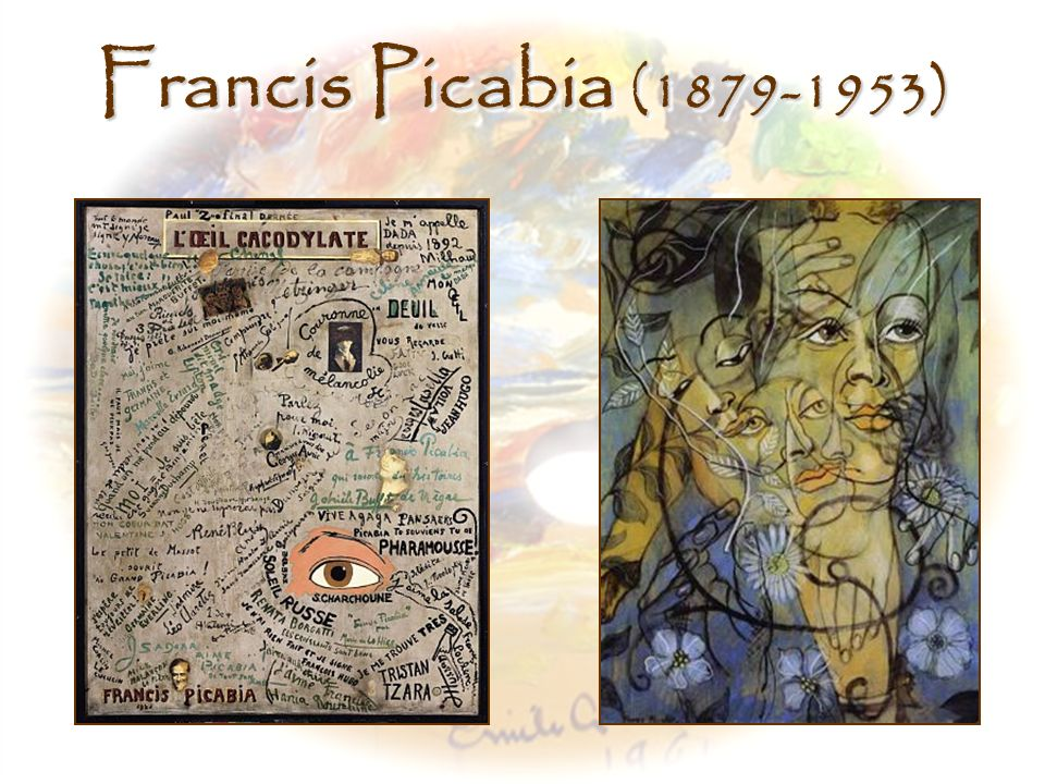 Francis Picabia (1879-1953) Left, L Oeil Cacodylate, Francis Picabia (1921) http://www.centrepompidou.fr/images/oeuvres/XL/3I01510.jpg.