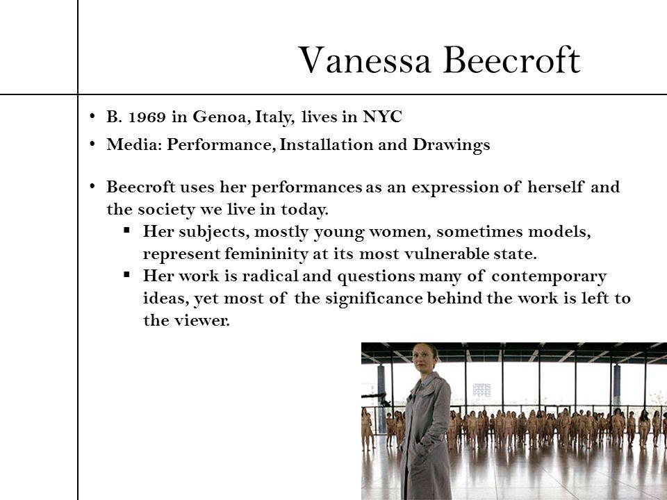 Vanessa Beecroft B. 1969 in Genoa, Italy, lives in NYC