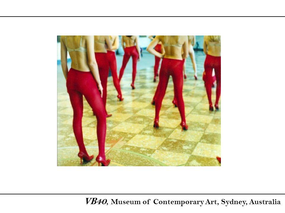 VB40, Museum of Contemporary Art, Sydney, Australia