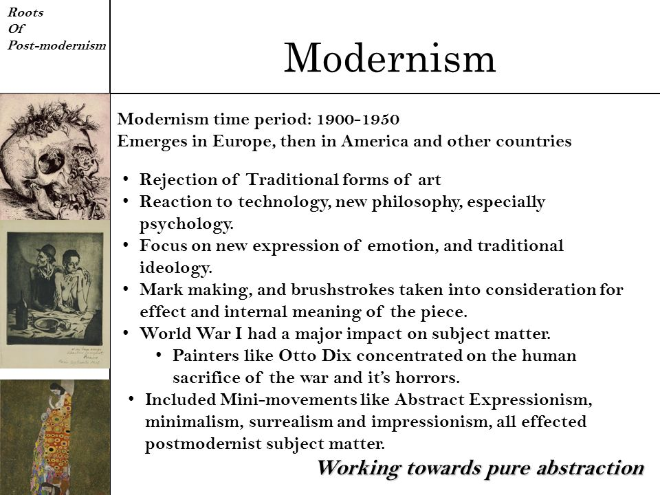 Modernism Working towards pure abstraction