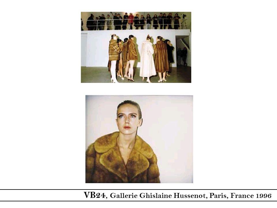 VB24, Gallerie Ghislaine Hussenot, Paris, France 1996