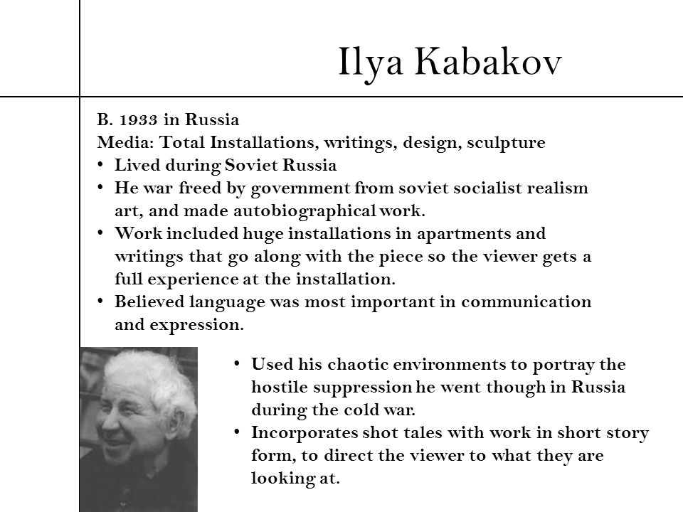 Ilya Kabakov B. 1933 in Russia