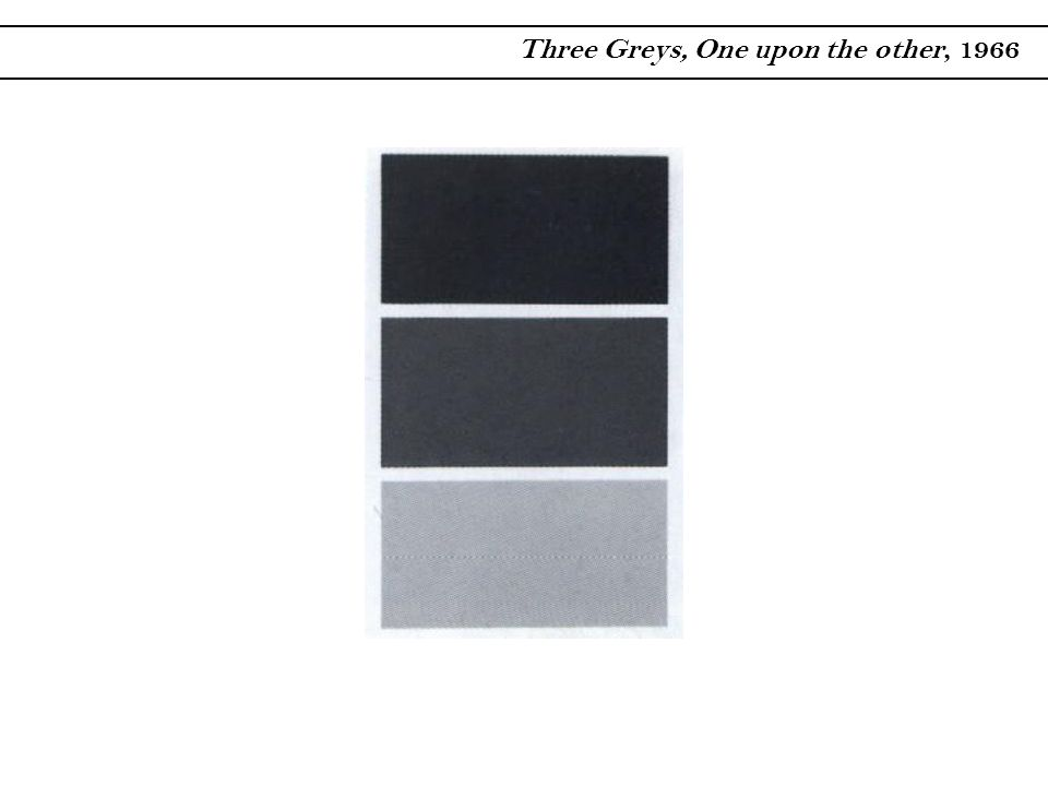 Three Greys, One upon the other, 1966