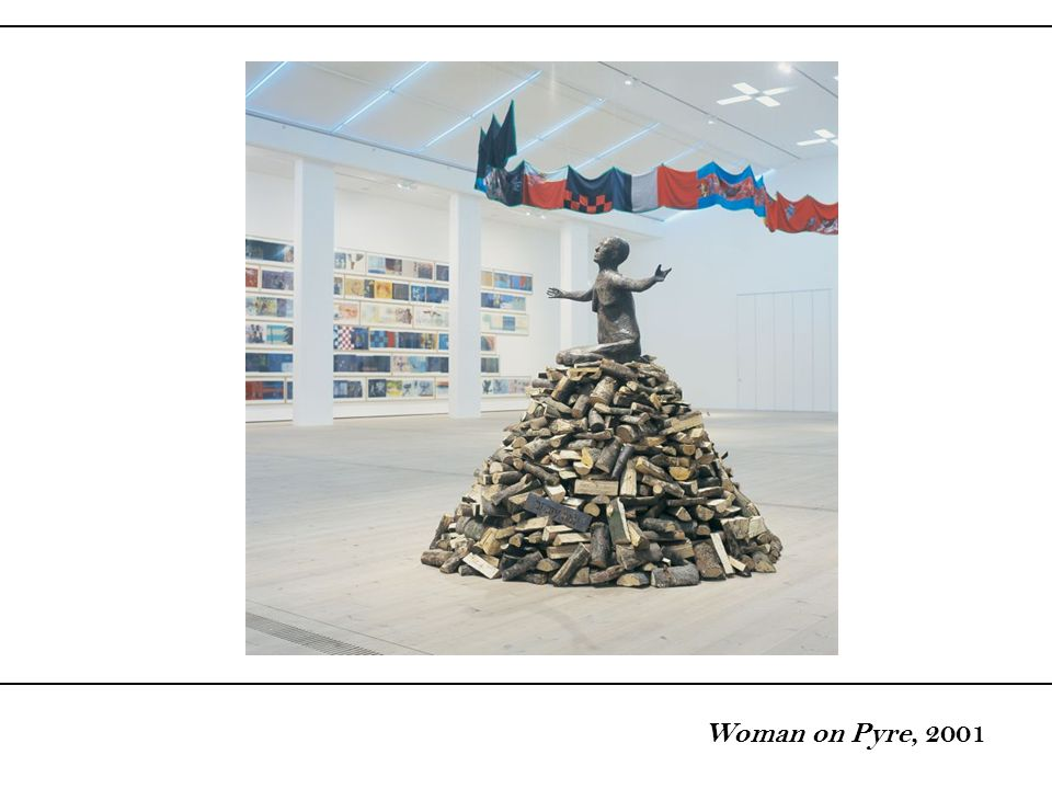 Woman on Pyre, 2001