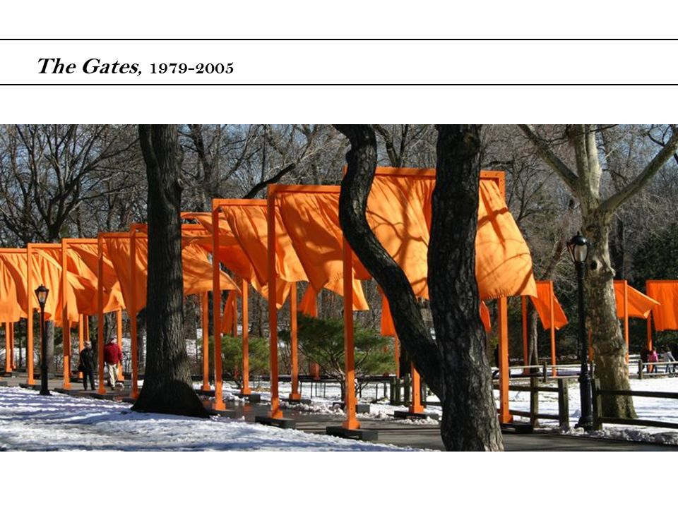 The Gates, 1979-2005 This project was the largest project Christo and Jeanne-Claude ever imagined.