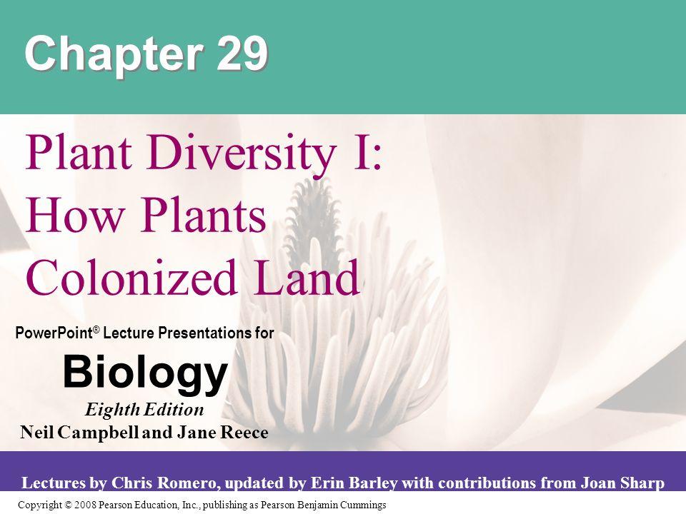 Plant Diversity I How Plants Colonized Land