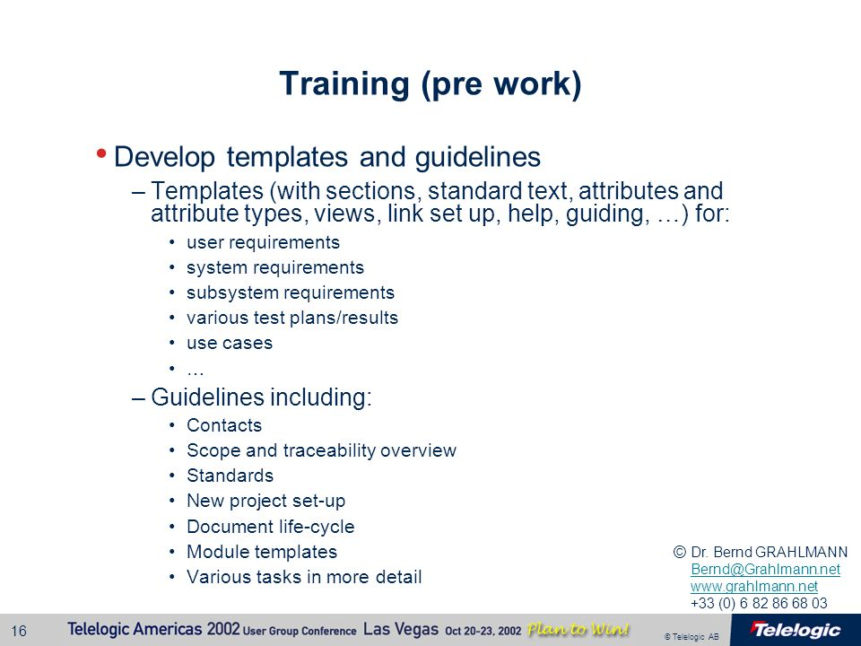 Training (pre work) Develop templates and guidelines