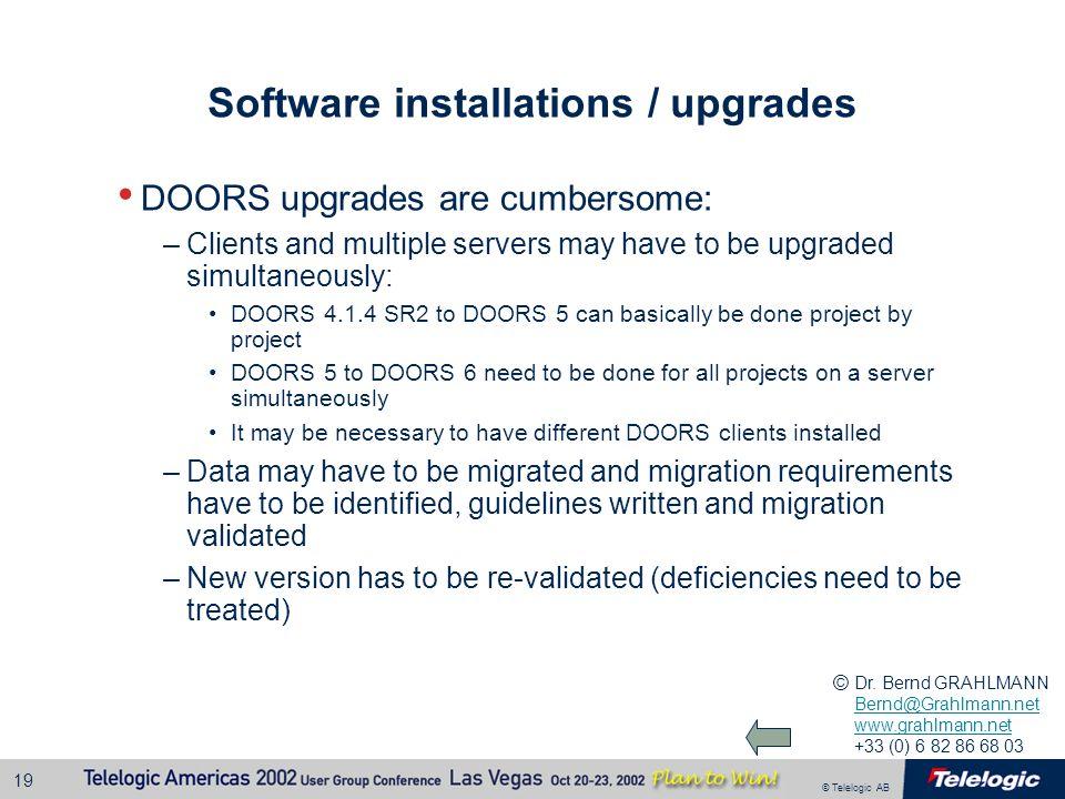 Software installations / upgrades