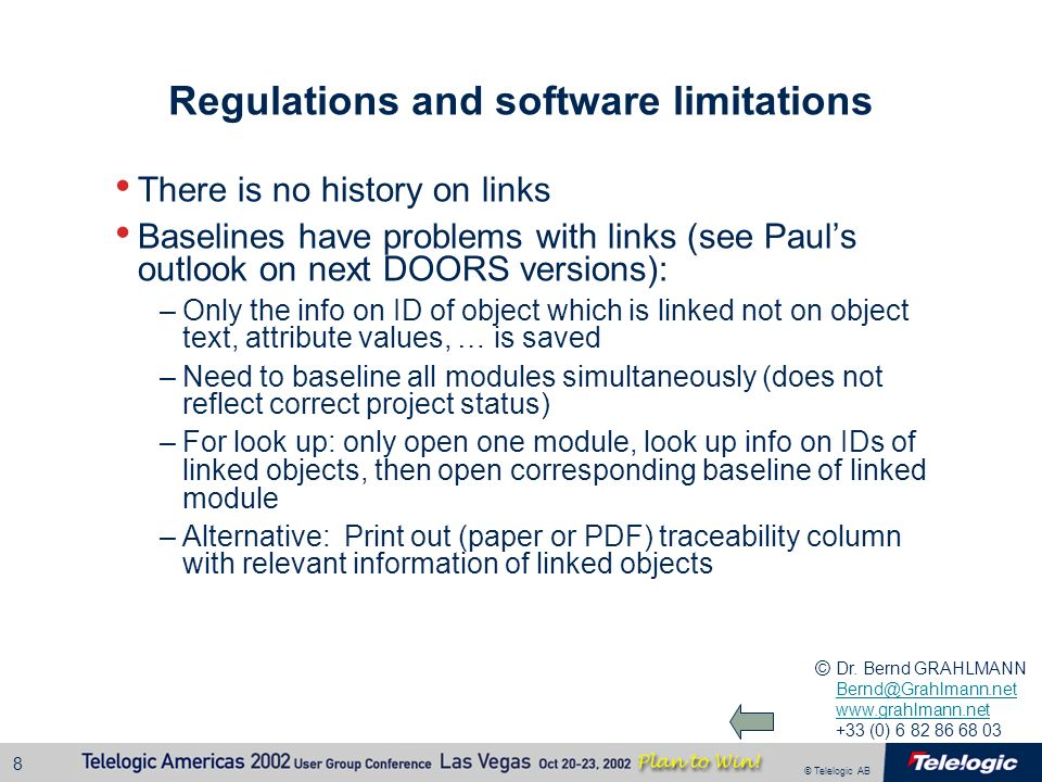 Regulations and software limitations