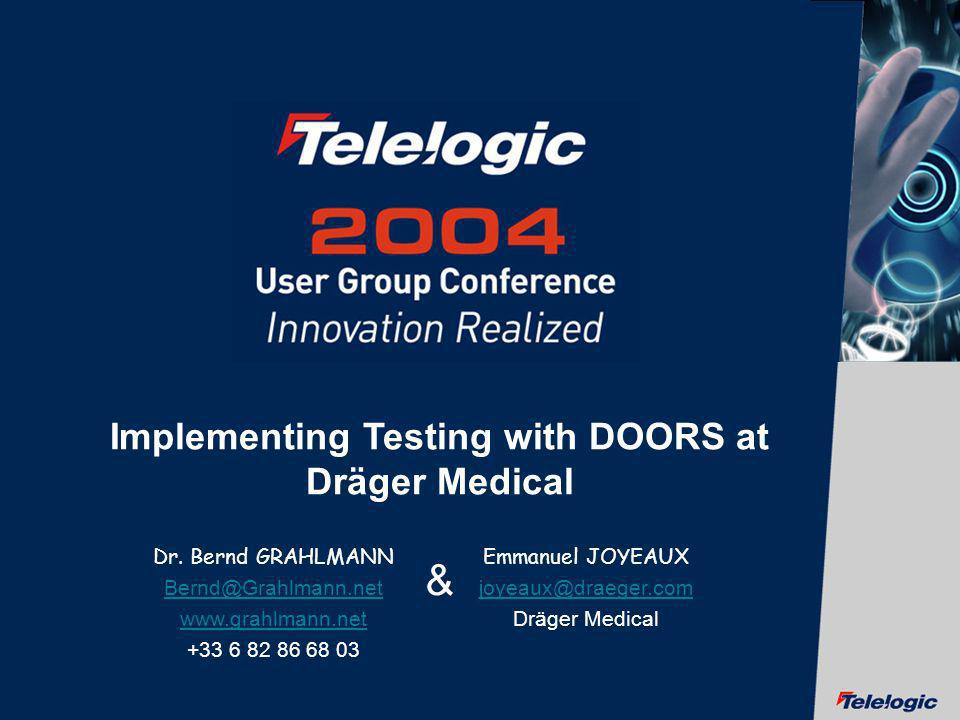 Implementing Testing with DOORS at Dräger Medical
