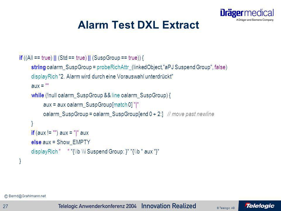 Alarm Test DXL Extract if ((All == true) || (Std == true) || (SuspGroup == true)) {