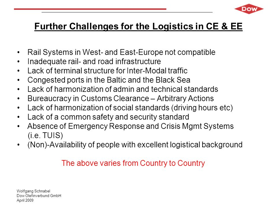 Further Challenges for the Logistics in CE & EE