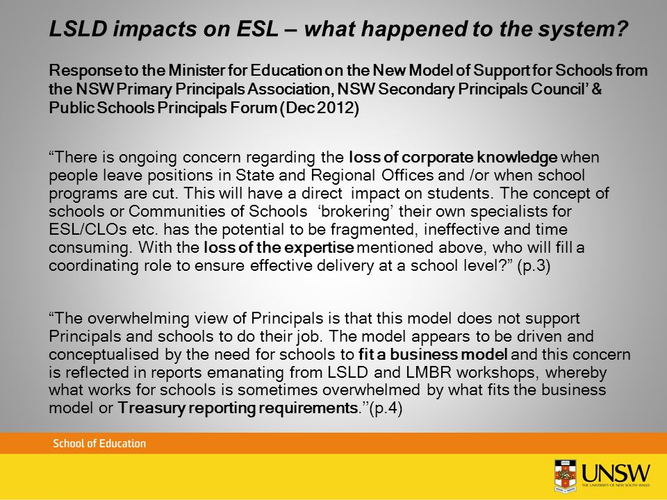 LSLD impacts on ESL – what happened to the system