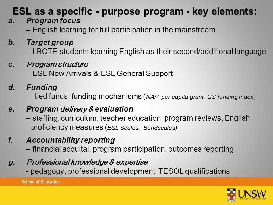ESL as a specific - purpose program - key elements: