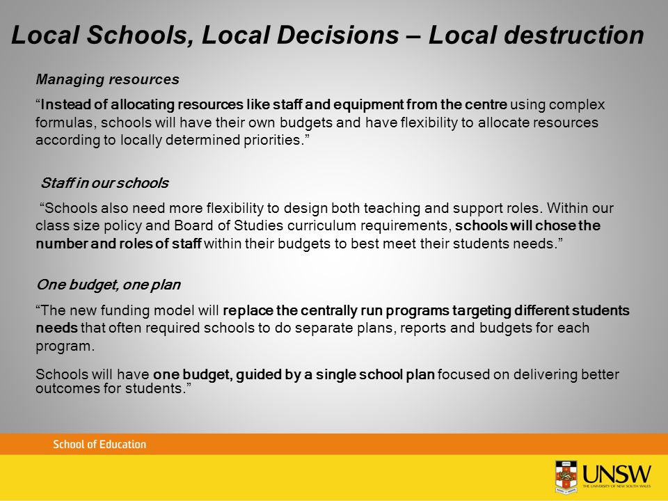 Local Schools, Local Decisions – Local destruction