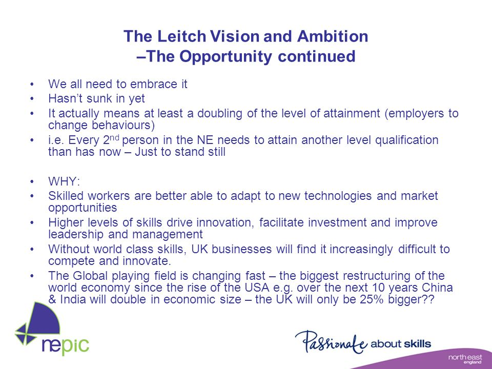 The Leitch Vision and Ambition –The Opportunity continued