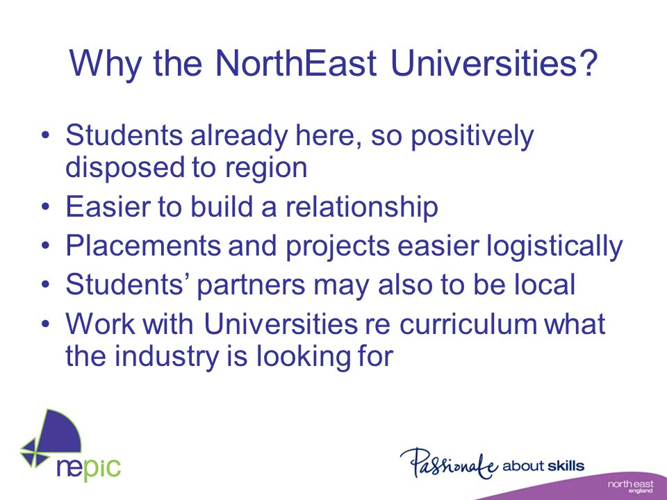 Why the NorthEast Universities