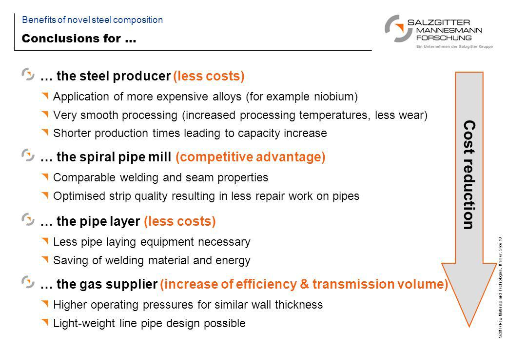 Cost reduction … the steel producer (less costs)